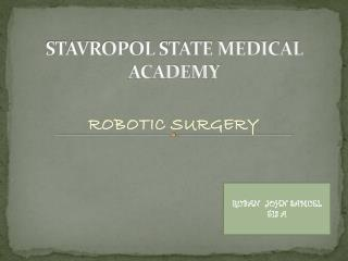 STAVROPOL STATE MEDICAL ACADEMY