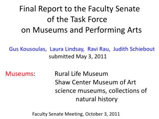 Final  Report to the Faculty Senate                      of  the Task  Force