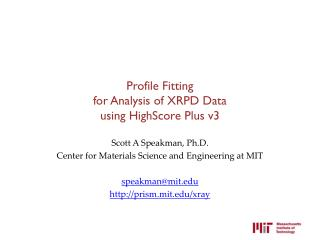 Profile Fitting for Analysis of XRPD Data using  HighScore  Plus v3