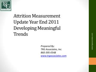 Attrition Measurement Update Year End 2011 Developing Meaningful Trends