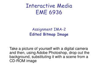 Interactive Media EME 6936