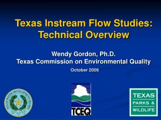 Texas Instream Flow Studies: Technical Overview