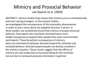 Mimicry and  Prosocial  Behavior van  Baaren  et al. (2004)
