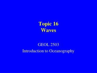 Topic 16 Waves