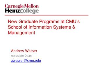 New Graduate Programs at CMU's School of Information Systems & Management