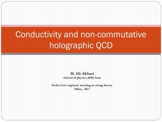 Conductivity and non-commutative holographic QCD