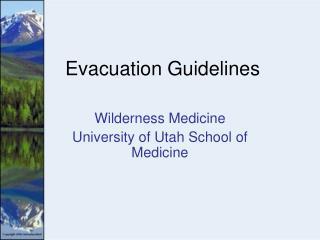 Evacuation Guidelines