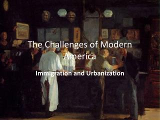 The Challenges of Modern America