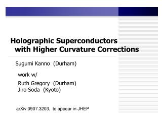 Holographic Superconductors   with Higher Curvature Corrections