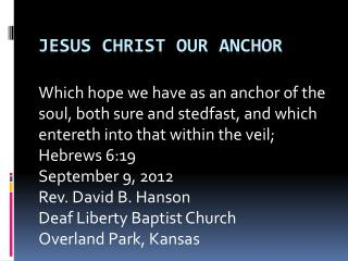 Jesus Christ our anchor