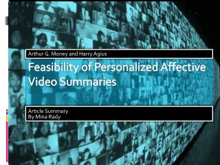 Feasibility of Personalized Affective Video Summaries