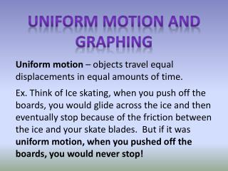 Uniform Motion and Graphing