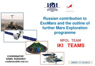 Russian contribution to ExoMars and the outline of further Mars Exploration programme