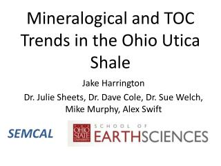 Mineralogical and TOC Trends in the Ohio Utica Shale