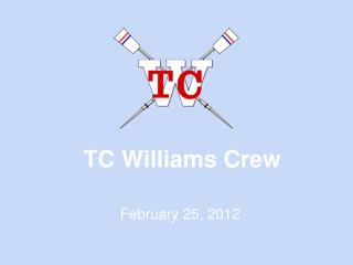 TC Williams Crew