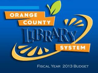 Fiscal Year   2013  Budget