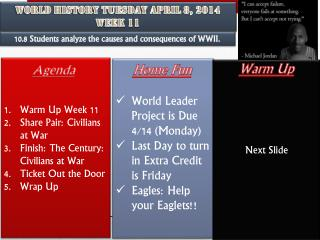 World History Tuesday April 8, 2014 Week 11