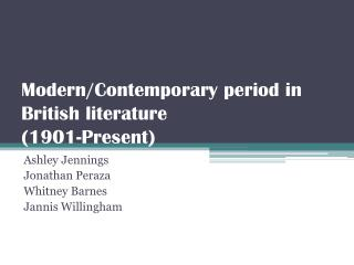 Modern/Contemporary period in British literature (1901-Present)