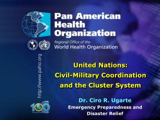 PAN AMERICAN HEALTH ORGANIZATION Pan American Sanitary Bureau, Regional Office of the
