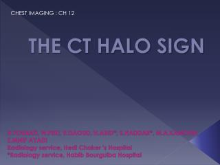 THE CT HALO SIGN