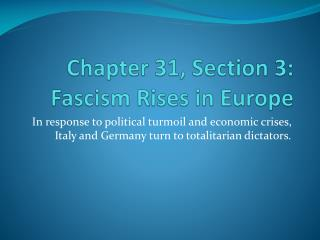 Chapter 31, Section 3:  Fascism Rises in Europe