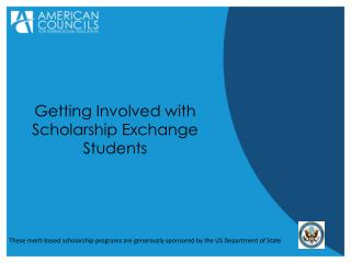 Getting Involved with Scholarship Exchange Students