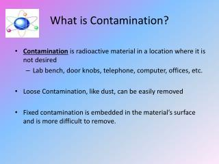 What is Contamination?
