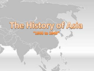 The History of Asia