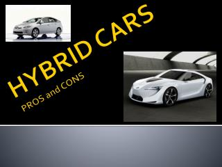 HYBRID CARS PROS and CONS
