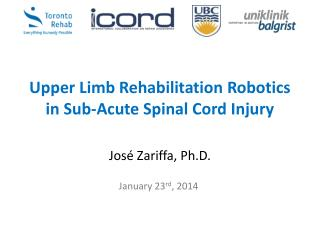 Upper Limb Rehabilitation Robotics in Sub-Acute Spinal Cord Injury