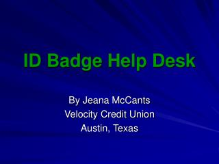 ID Badge Help Desk