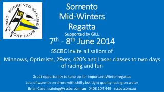 Sorrento Mid-Winters Regatta Supported by GILL 7 th -  8 th  June 2014