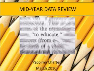 MID-YEAR DATA REVIEW