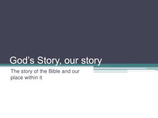 God's Story, our story