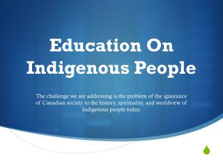 Education On Indigenous People