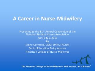 A Career in Nurse-Midwifery