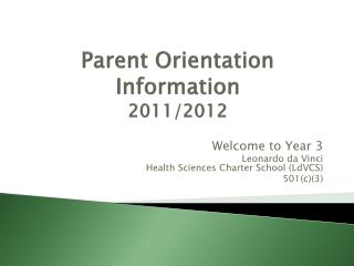 Parent Orientation Information 2011/2012