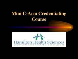 Mini C-Arm Credentialing Course