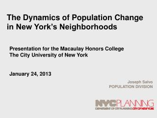 The Dynamics of Population Change in New York's Neighborhoods