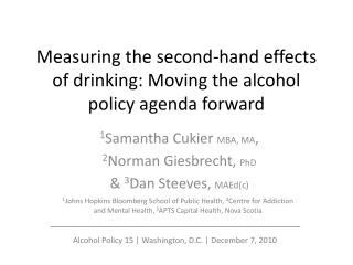 Measuring the second-hand effects of drinking: Moving the alcohol policy agenda forward