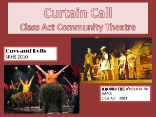 Curtain Call Class Act Community Theatre