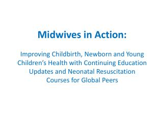 Midwives in Action:
