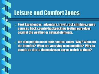 Leisure and Comfort Zones