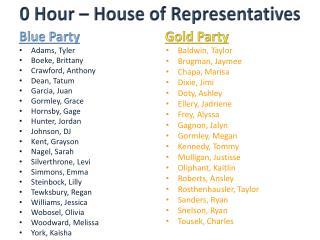 0 Hour – House of Representatives