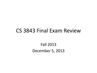 CS 3843 Final Exam Review