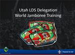 Utah LDS Delegation World Jamboree Training