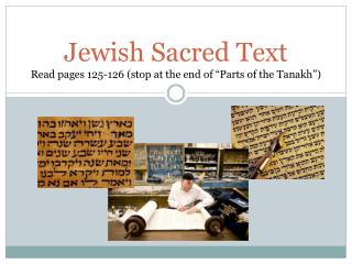 "Jewish Sacred Text Read pages 125-126 (stop at the end of ""Parts of the  Tanakh "")"