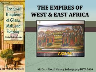 The Empires of West & East Africa