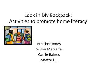 Look in My Backpack: Activities to promote home literacy