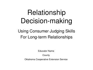 Relationship  Decision-making
